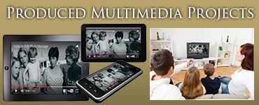 Custom Multimedia Production